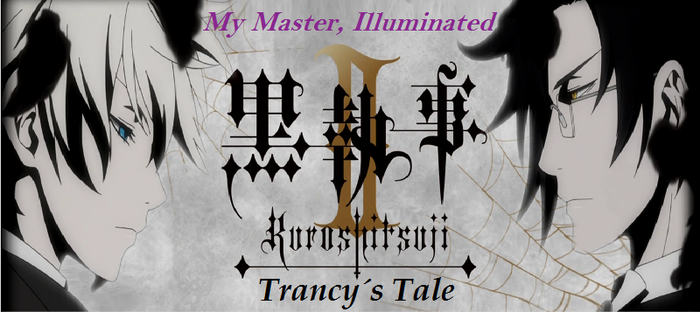 Black Butler II: Trancy's Tale - Episode 11 by SavageScribe