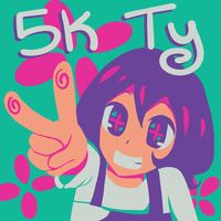 5k ty by Tinachan90