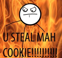 U STEAL MAH COOKIE by DaManOFTo