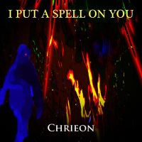 Chrieon - I Put a Spell on You by CChrieon