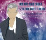 Doctor Who 12th Doctor's Theme: Cover Art + link by Cassandrina