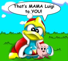 That's Mama Dedede to YOU by UncleLaurence