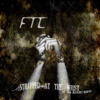 FTC - Strapped At The Wrist EP Front Cover Design by FTC-Ayin
