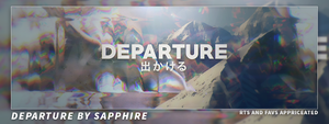 Departure, By Sapphire by sapphire779384