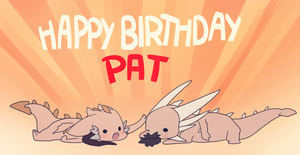 Happy Birthday Pat by i-VI