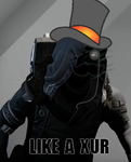 Like a Xur by CosmicBrambleclaw