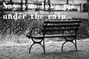 Say you love me under the rain. by beahufan