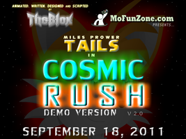 Cosmic Rush 2.0 Demo Poster by TheBlox
