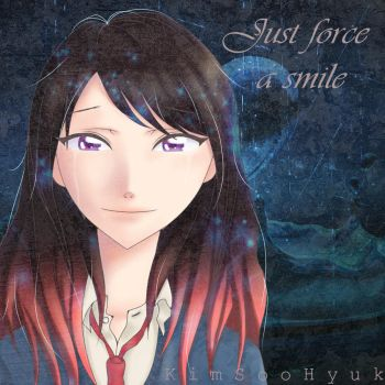 Just force a smile by BTDN45