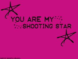 You are my shooting star by xxslurpeexx