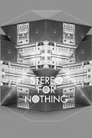 stereo for nothing by jego0320