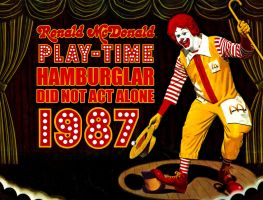 Hamburglar Did Not Act Alone 7: Play Time by TrentTroop
