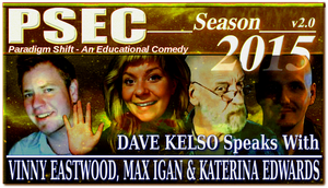 PSEC 2015 Dave Kelso Speaks With Vinny Eastwood by paradigm-shifting