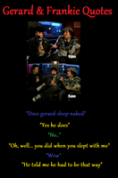 Gerard and Frankie Quotes by DancingWMyKitty