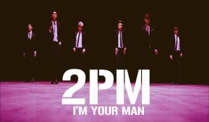 WALLPAPER 2PM  I'M YOUR MAN by zabuART