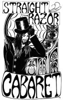 Straight Razor Cabaret by crazy-alchemist