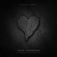 Kanye West Love Lockdown Remix by 5MILLI