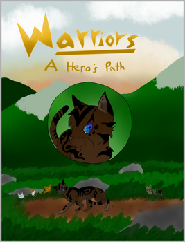 Warriors: A Hero's Path by Willowbarkrc