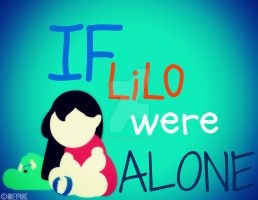 If Lilo were ALONE by MIKEYCPARISII