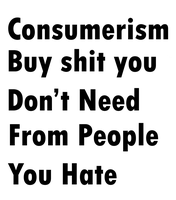 Consumerism  Poster by Party9999999