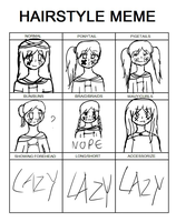 Lazy hairstyle meme with Wilted by CelestialLucent