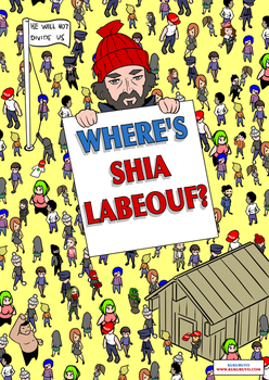 Where's Shia Labeouf? by KukuruyoArt