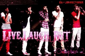 Live,laugh but mostly love-Chapter  2 by JoDirectioner