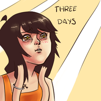 THREE DAYS by Firedblue