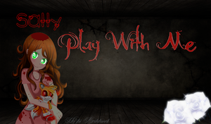 Wallpaper Sally Play With Me {Terror Psicologico} by HashiKirkland