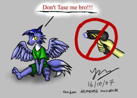 Don't Tase Me, Bro by Snowfyre