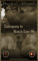 MLP : Somepony to Watch Over Me - Movie Poster by pims1978