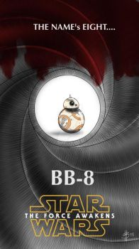 The Name's EIGHT...BB-8 by bulenthasan