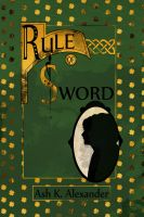 Rule of Sword by alice-time