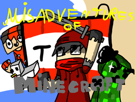 Misadventures of minecraft Front Cover by lava1o