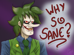Why so sane? by pedro-lee