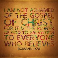 Romans 1:16 by Xiphos71