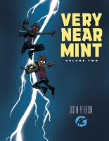 Very Near Mint Volume 2 - Oversized Edition by JustinPeterson