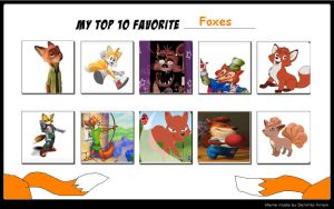 My Top 10 Favorite Foxes by Toongirl18