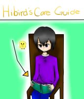 hibird's care guide by jkcoolz