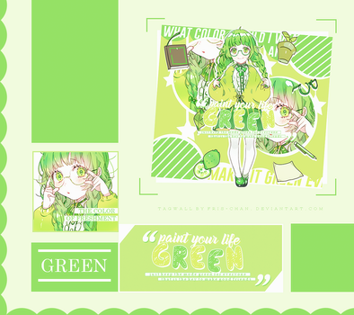 [ Tagwall ] Paint your life Green by Fris-chan
