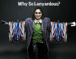 Why So Lanyardous by ScaperDeage
