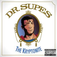 Dr. Supes The Kryptonite by Julianlytle