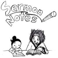 Sermon Notes by Xaolin26