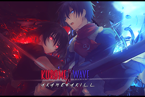 Akame ga Kill - Kurome x Wave by YugataKisu