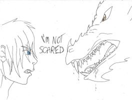 I'm not scared by DragonLover4Ever