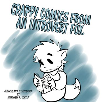 Crappy Comics From An Introvert Fox by f0x-b0y