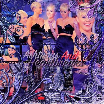 - Ashtrays And Heartbreaks - Blend Miley Cyrus by ISofia