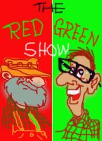 The Red Green Show by GeorgieGanarf
