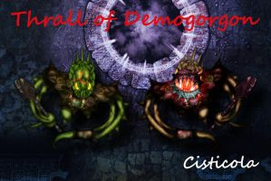 Thrall of Demogorgon by Cisticola