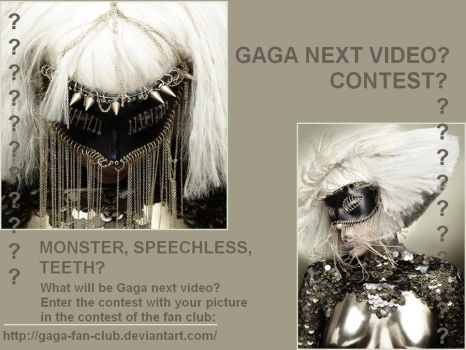 Gaga Next Video Contest by Mister-ESS
